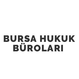Bursa Hukuk Büroları